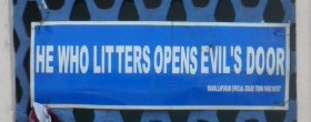 He who litters opens evils door
