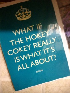 Madam - what if the hokey cokey