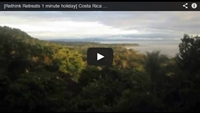 Video : 1 minute holiday : Early morning in the rain forest in Costa Rica