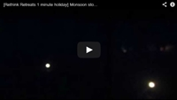 Video : 1 minute holiday : Monsoon lightening storm, Northern Kerala