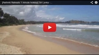 Video : 1 minute holiday : Stand on the beach at Talalla in Sri Lanka