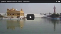 Video : 1 minute holiday : The Golden Temple, Amritsar
