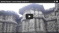 Video : 1 minute holiday : Temple carvings at Halebid