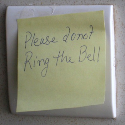 Madam - please do not ring bell